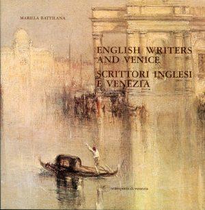 Scrittori Inglesi e Venezia
