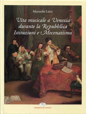 Vita Musicale a Venezia durante la Repubblica