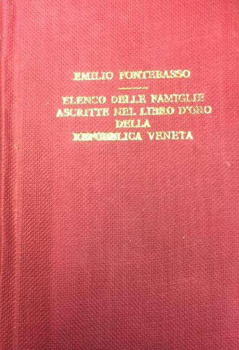 Elenco delle famiglie ascritte al libro d'oro della Repubblica Veneta