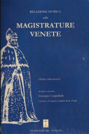 Relazione Storica sulle Magistrature Venete