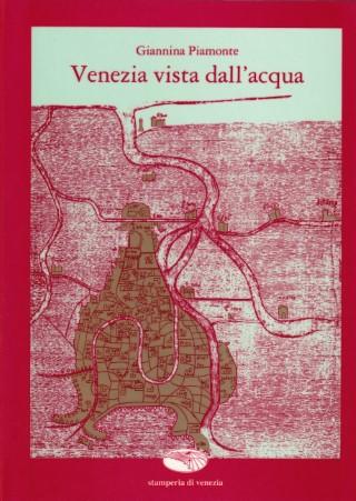 Venezia vista dall'acqua