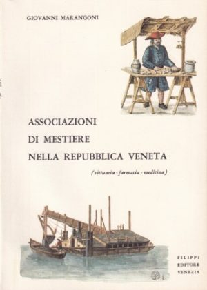 Le associazioni di mestiere nella Repubblica Veneta