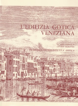 L'edilizia gotica veneziana
