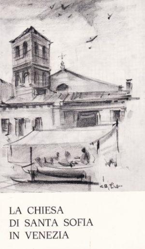 La Chiesa di Santa Sofia in Venezia