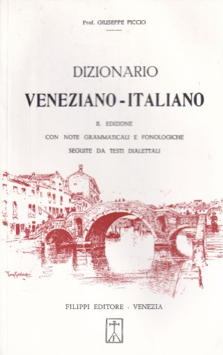 Dizionario veneziano - italiano
