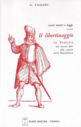 Cenni storici e leggi circa il libertinaggio in Venezia
